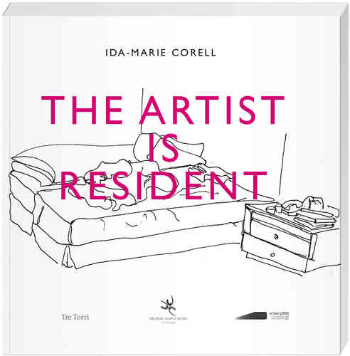 Corell, Ida-Marie - THE ARTIST IS RESIDENT