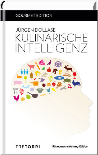 Gourmet Edition: Dollase - Kulinarische Intelligenz
